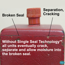 Without Single Seal Technology, all radial appliances eventually crack, seaparte and allow moisture into the broken seal.